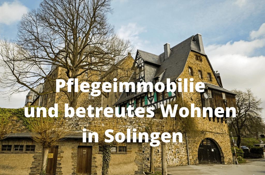 SOFORTIGER MIETERTRAG- Pflegeimmobilie und betreutes Wohnen Solingen