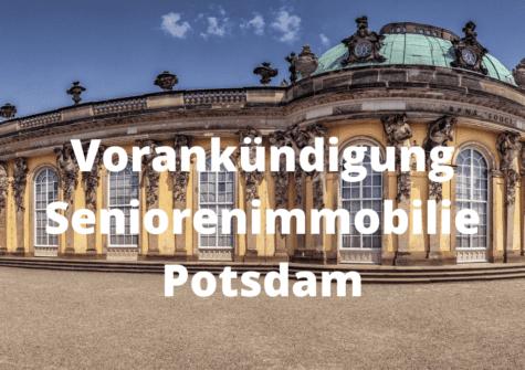 VORANKÜNDIGUNG: Seniorenimmobilie Potsdam