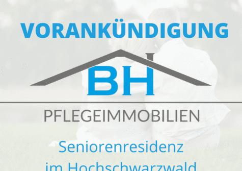 VORANKÜNDIGUNG: Seniorenresidenz im Hochschwarzwald