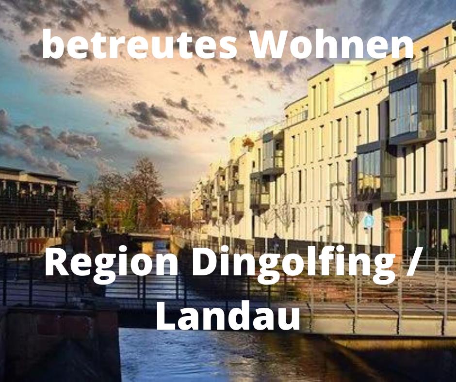 VORANKÜNDIGUNG: betreutes Wohnen Region Dingolfing Landau